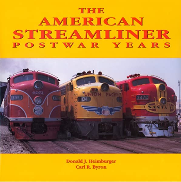 American Streamliner, Post-War Years Book - 1st Edition